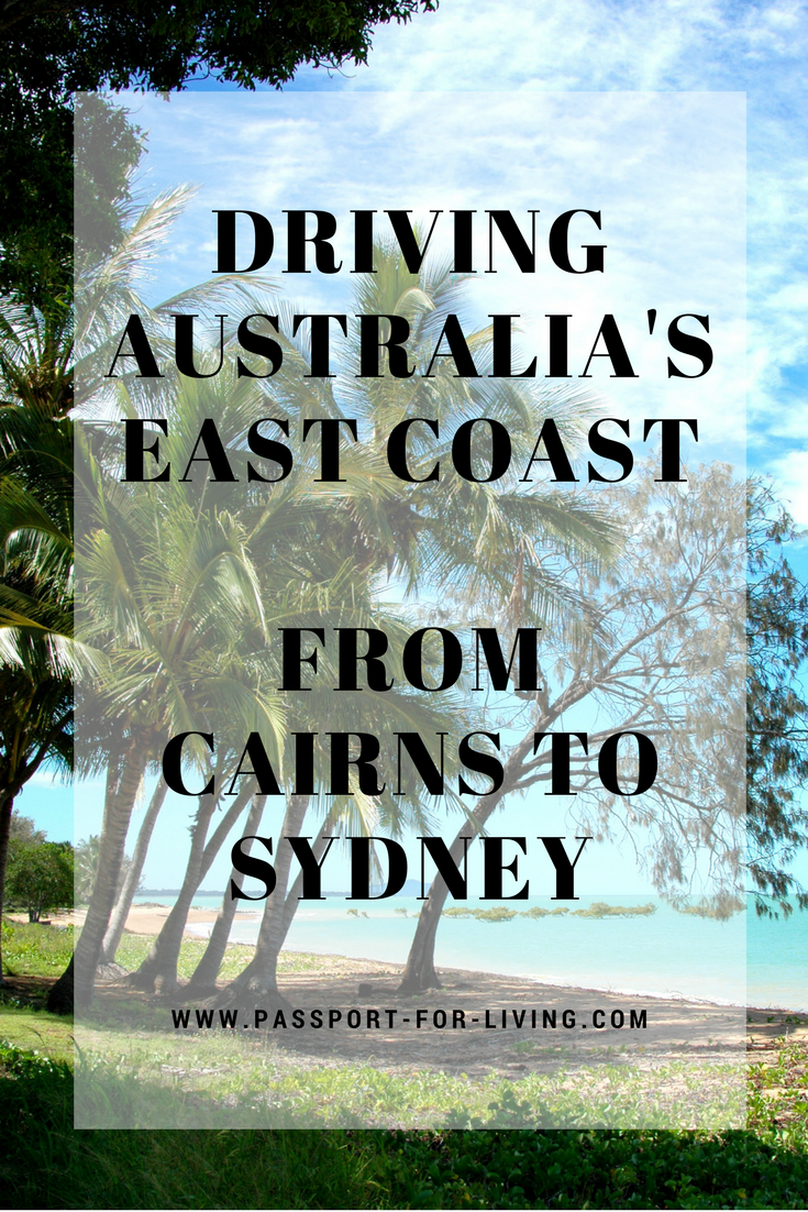 Driving Australia's East Coast - From Cairns to Sydney