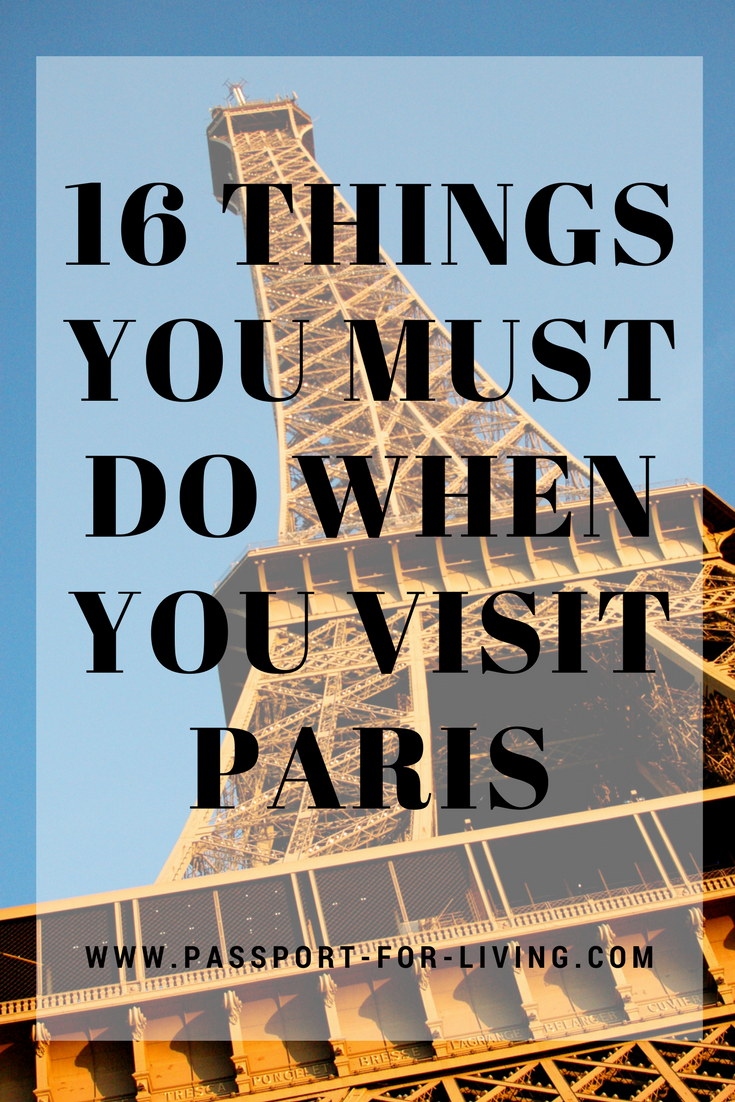 16 Things You Must Do When You Visit Paris