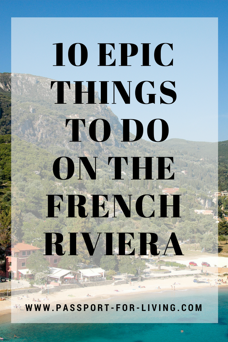 10 Epic Things to Do on The French Riviera - Don't miss out on these amazing things to do on the Cote d'Azur, South of France - European Travel - France Travel Guide #france #europe #southoffrance #travel #travelgui