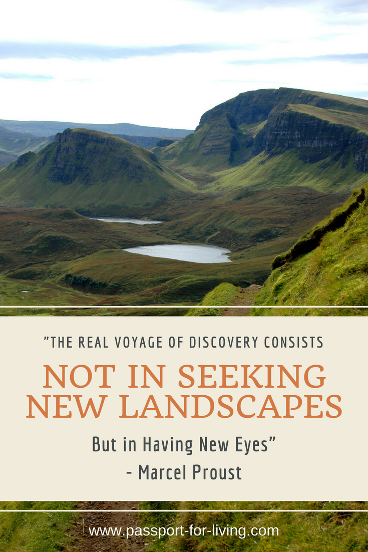 15 Inspiring Travel Quotes - The real voyage of discovery consists not in seeking new landscapes, but in having new eyes. #travel #travelquote #travelinspiration
