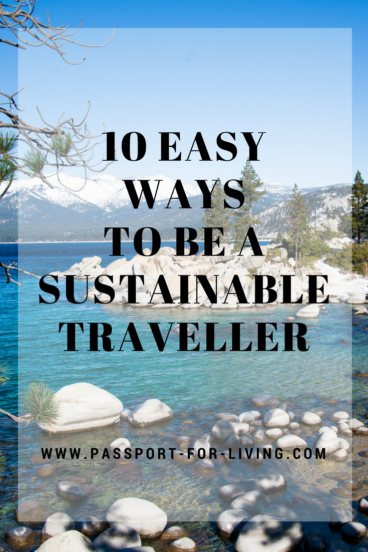 10 Easy Ways to be a Sustainable Traveller #travel #sustainability #sustainabletravel #traveltips #ecotourism #ecofriendly #environment